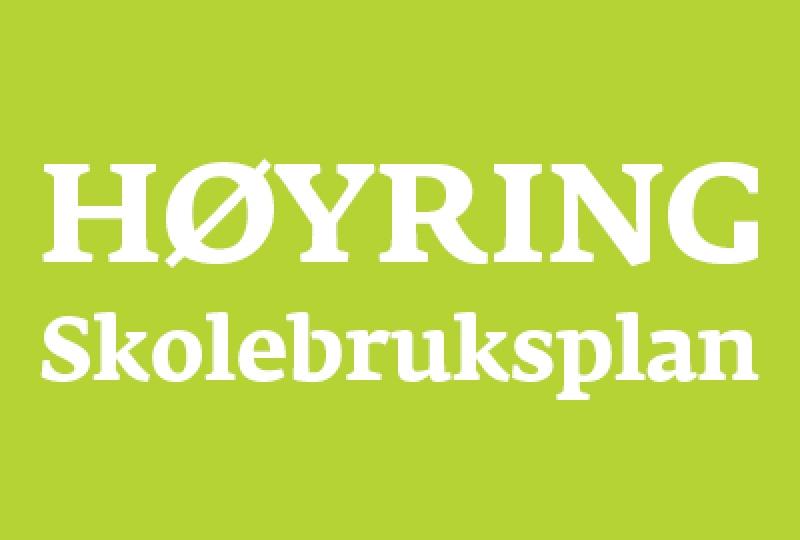 Illustrasjonsbilde med teksten Høyring skolebruksplan